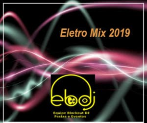 dj-festa-eletro-mix-2019